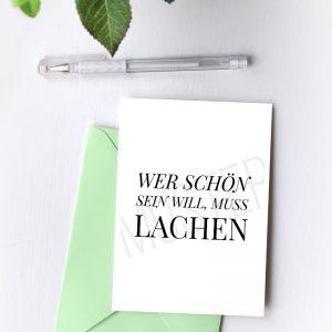 """Postkarte """"Wer schön sein will, muss lachen"""""""