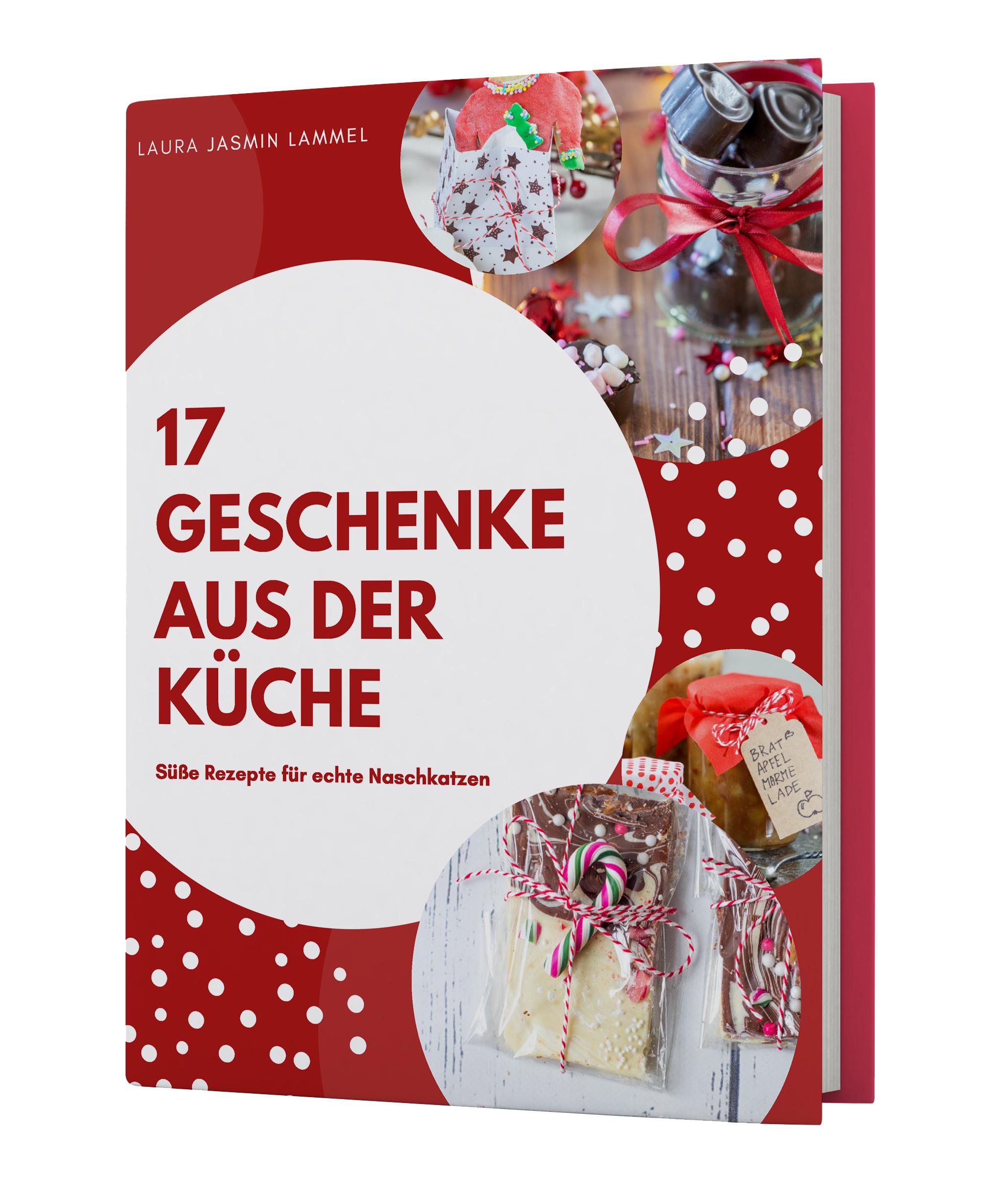 """17 Geschenke aus der Küche – Süße Rezepte für echte Naschkatzen"""" – E ..."""