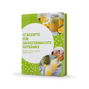 17 leckere Rezepte für selbstgemachte Getränke