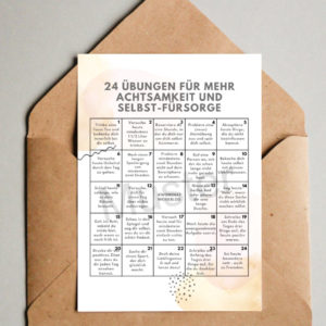"""""""24 Übungen für mehr Achtsamkeit und Selbst-Fürsorge"""